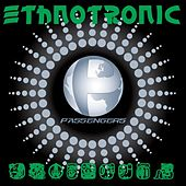 Play & Download Ethnotronic by The Passengers | Napster