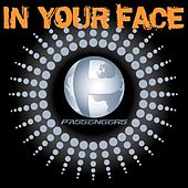 Play & Download In Your Face by The Passengers | Napster