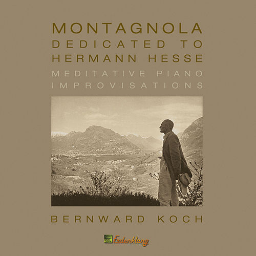 Play & Download Montagnola by Bernward Koch | Napster