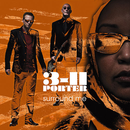 Play & Download Surround Me With Your Love by 3-11 Porter | Napster