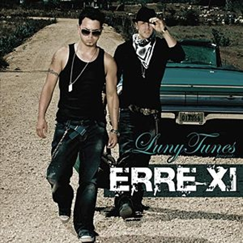 Play & Download Luny Tunes Presents ERRE XI by Erre XI | Napster