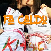 Play & Download Fa caldo by Sheila | Napster