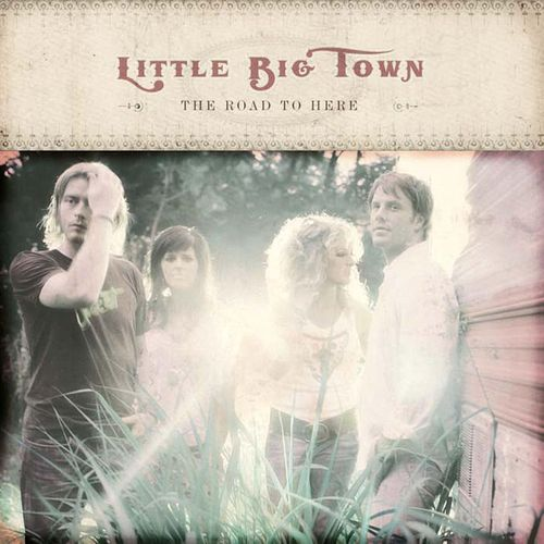 Play & Download The Road To Here by Little Big Town | Napster
