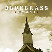 Play & Download Bluegrass Hymns by Bluegrass Worship Band | Napster