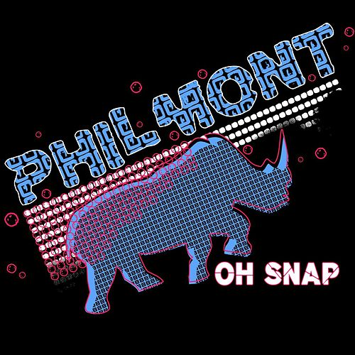 Oh Snap by Philmont