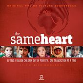 Play & Download The Same Heart (Original Motion Picture Soundtrack) by Various Artists | Napster