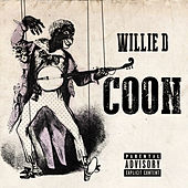 Play & Download Coon by Willie D | Napster
