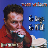 Go Bongo Go Wild! by Various Artists