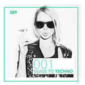Guide to Techno 001 by Various Artists
