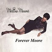 Play & Download Forever Moore by Melba Moore | Napster