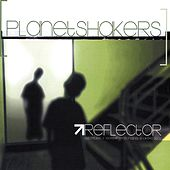 Play & Download Reflector by Planetshakers | Napster