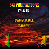 Play & Download Pan a Roll Riddim by Various Artists | Napster