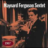 Play & Download 1967 by Maynard Ferguson | Napster