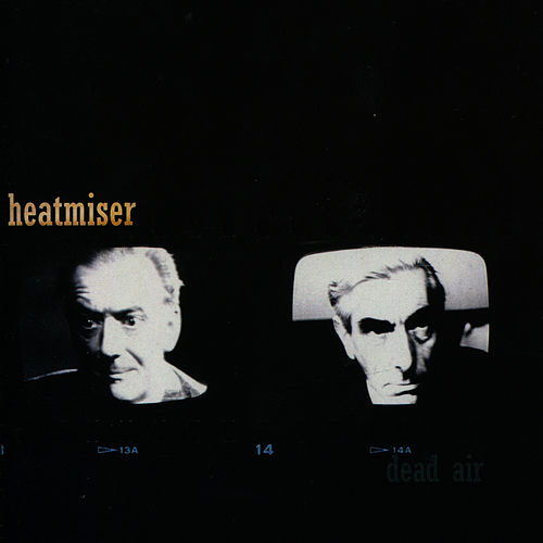 Play & Download Dead Air by Heatmiser | Napster