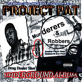 Play & Download Murderers & Robbers by Project Pat | Napster