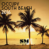 Play & Download Occupy South Beach 2016 by Various Artists | Napster