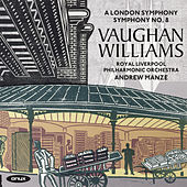 Play & Download Vaughan Williams: Symphony No. 2 'A London Symphony' & Symphony No. 8 in D Minor by Royal Liverpool Philharmonic Orchestra | Napster