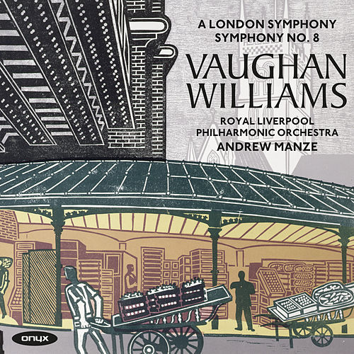 Vaughan Williams: Symphony No. 2 'A London Symphony' & Symphony No. 8 in D Minor by Royal Liverpool Philharmonic Orchestra