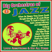 Play & Download Big Orchestras of the Jazz - Vol. 1 by Louis Armstrong | Napster