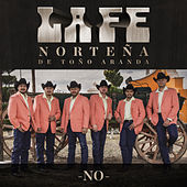 Play & Download No by La Fe Norteña de Toño Aranda | Napster
