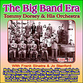 Play & Download Giants of the Big Band Era Vol. XV by Tommy Dorsey | Napster