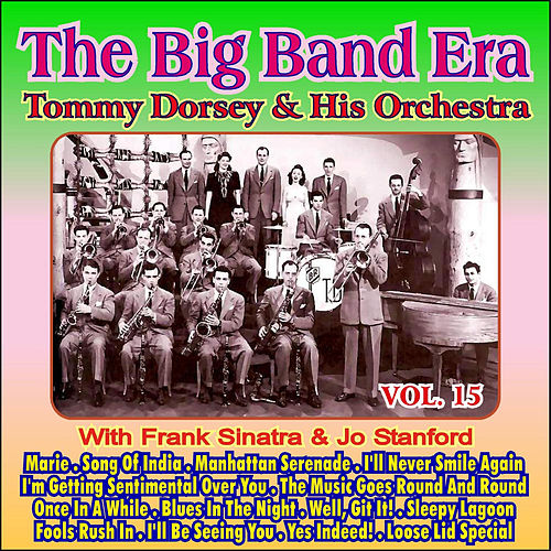 Giants of the Big Band Era Vol. XV by Tommy Dorsey