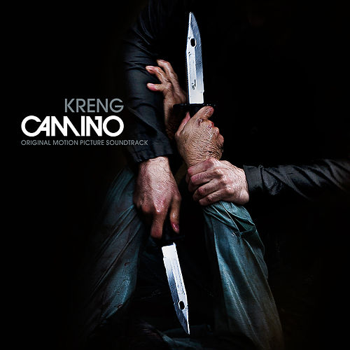 Play & Download Camino (Original Motion Picture Soundtrack) by Kreng | Napster