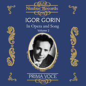 Igor Gorin in Opera and Song Vol. 2 by Various Artists