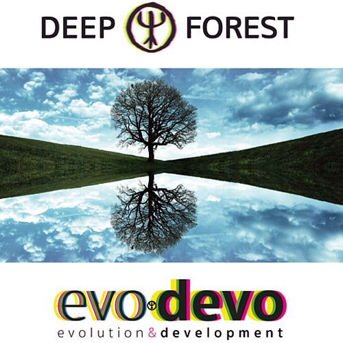 Play & Download Evo Devo by Deep Forest | Napster