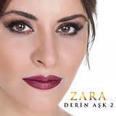 Play & Download Derin Aşk, Vol. 2 by Zara | Napster