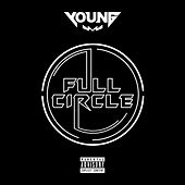 Play & Download Full Circle by Young | Napster
