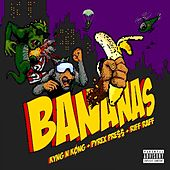 Play & Download Bananas by Kyng | Napster