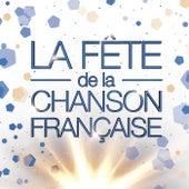 La fête de la chanson française 2016 de Various Artists