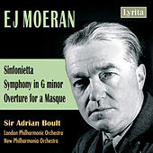 Play & Download Moeran: Sinfonietta, Symphony in G Minor, Overture for a Masque by Various Artists | Napster