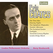 Play & Download Coates: Orchestral Works by London Philharmonic Orchestra | Napster
