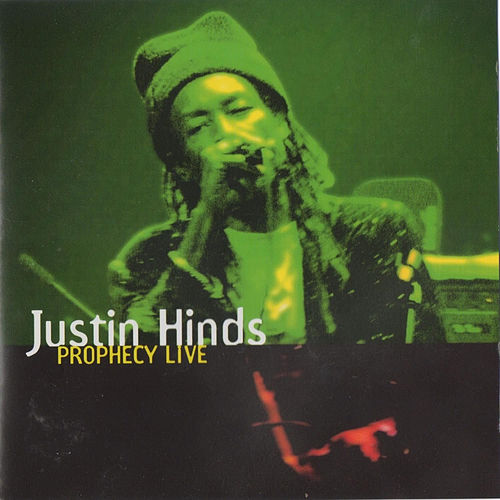 Play & Download Prophecy Live by Justin Hinds & The Dominoes | Napster