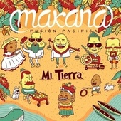 Play & Download Mi Tierra by Makana | Napster
