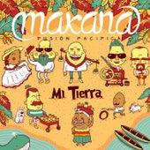 Mi Tierra by Makana