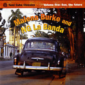 Play & Download Tumi Cuba Classics Volume 5: Son, The Future by Malena Burke | Napster