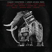 Play & Download Urban Animal (Remixes) - EP by Claude VonStroke | Napster
