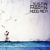 Play & Download Hood Rich - Single by Justin Martin | Napster