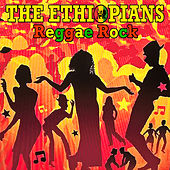 Play & Download Reggae Rock by The Ethiopians | Napster