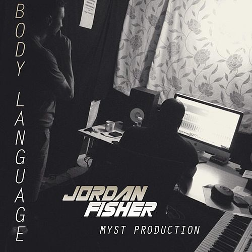 Play & Download Body Language by Jordan Fisher | Napster