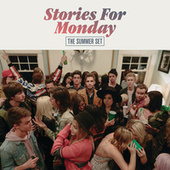 Play & Download Stories For Monday by The Summer Set | Napster