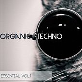 Organic Techno Essential, Vol. 1 by Various Artists