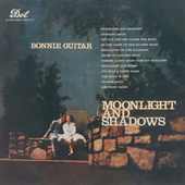 Moonlight And Shadows by Bonnie Guitar