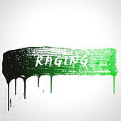 Raging  (ft. Kodaline) by Kygo