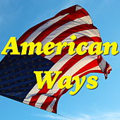 Play & Download American Ways by Various Artists | Napster