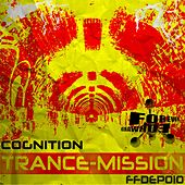 Trance-Mission by Cognition