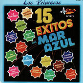 Play & Download Los Primeros 15 Exitos by Mar Azul | Napster